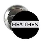HEATHEN Button