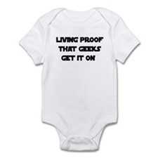 Living Proof that Geeks Get i Infant Bodysuit