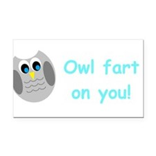 Owl fart on you! Rectangle Car Magnet