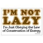 Not Lazy Large Poster
