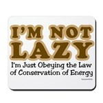 Not Lazy Mousepad