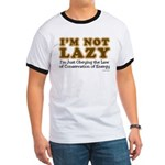 Not Lazy Ringer T