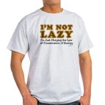 Not Lazy Light T-Shirt
