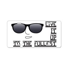Live It Up! Aluminum License Plate