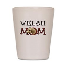 Welsh Mom, Mothers Day Horse Gifts Shot Glass