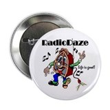 Daze dude Button