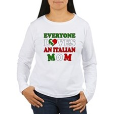 Everyone Loves Ital Mom T-Shirt