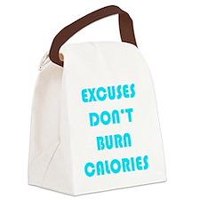 EXCUSES DON'T BURN CALORIES AQUA Canvas Lunch Bag