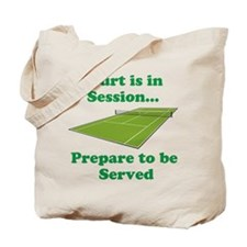 Court is in Session... Tote Bag