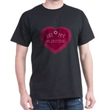 Be My Valentine Heart T-Shirt