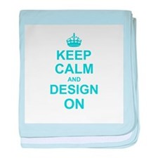 Keep Calm and Design on baby blanket