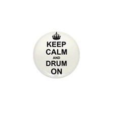 Keep Calm and Drum on Mini Button (10 pack)