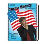 Dave Barry For President Mousepad