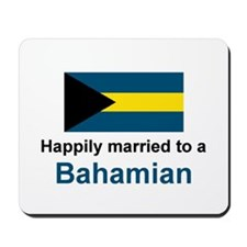 Happily Married to Bahamian Mousepad
