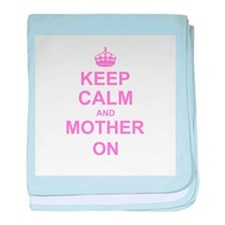 Keep Calm and Mother on baby blanket