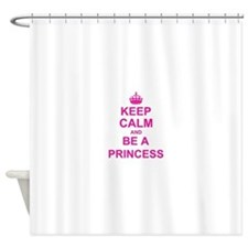 Keep Calm and be a Princess Shower Curtain