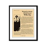 Wanted Willie Boy  Framed Panel Print
