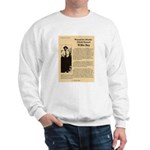 Wanted Willie Boy  Sweatshirt