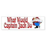 What Would Capt. JAck Do? Bumper Bumper Sticker