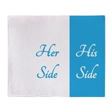 #2 BLUE HER SIDE\HIS SIDE Throw Blanket