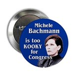 Michele Bachmann is too kooky