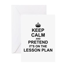 Keep Calm and Pretend its on the lesson plan Greet