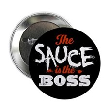 "Boss Sauce 2.25"" Button"