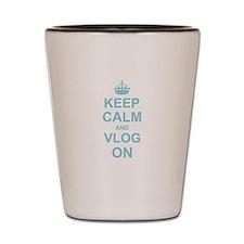 Keep Calm and Vlog on Shot Glass