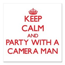 Keep Calm and Party With a Camera Man Square Car M