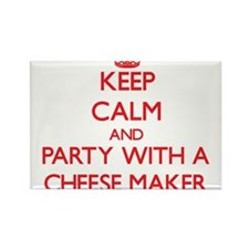 Keep Calm and Party With a Cheese Maker Magnets