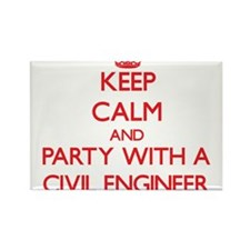 Keep Calm and Party With a Civil Engineer Magnets
