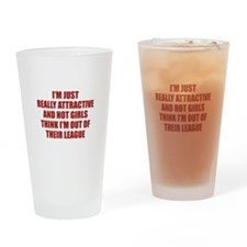 I'm Just Really Attractive Drinking Glass