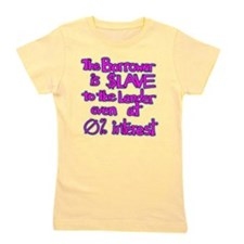 The Borrower is Slave Girl's Tee
