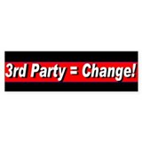 3rd Party = Change! Bumper Bumper Sticker