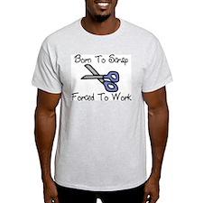 Born To Scrap Ash Grey T-Shirt