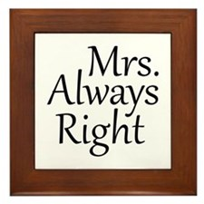 Mrs. Always Right Framed Tile