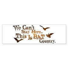 Bat Country Bumper Bumper Sticker