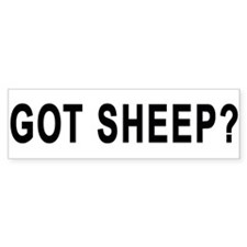 GOT SHEEP? Bumper Bumper Sticker