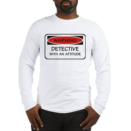 Attitude Detective Long Sleeve T-Shirt