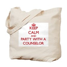 Keep Calm and Party With a Counselor Tote Bag