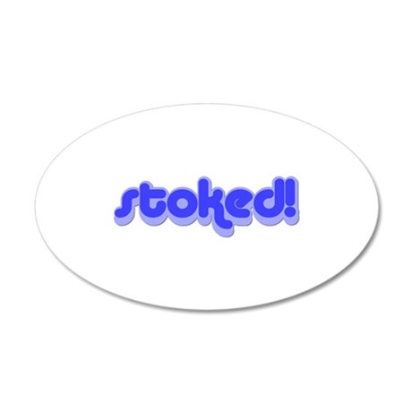stoked_ltblue.pspimage 20x12 Oval Wall Decal
