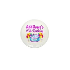 FABULOUS 25TH Mini Button (10 pack)