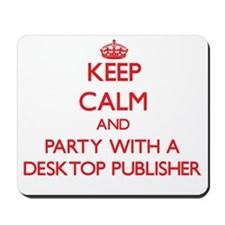 Keep Calm and Party With a Desktop Publisher Mouse