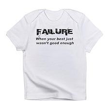 Failure Infant T-Shirt