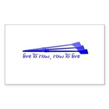Live to Row - BLUE Decal