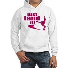 Just Land It Hoodie
