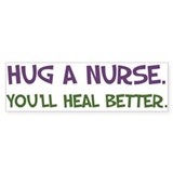 Hug a Nurse Bumper Bumper Sticker