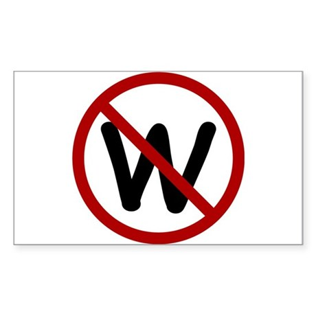 No more W. Rectangle Sticker