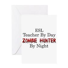 ESL Teacher/Zombie Hunter Greeting Card