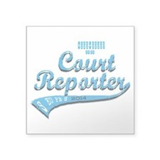 "Court reporter Square Sticker 3"" x 3"""
